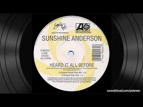 Heard It All Before (E-Smooth House Filter Mix) - Sunshine Anderson