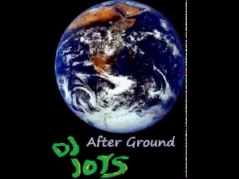 Dj Joys - After Ground ( original mix )
