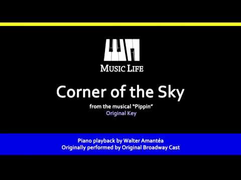 Corner of the Sky (Pippin) - Piano playback for Cover / Karaoke
