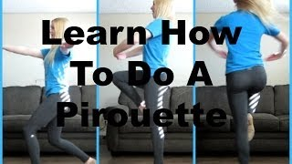 Learn How To Do A Pirouette | Dance Wednesdays