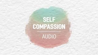 Audio Meditation - Self-Compassion