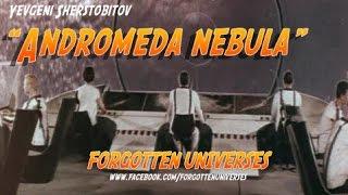 Tumannost Andromedy AKA Andromeda Nebula URSS 1976