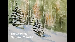 Transparent Watercolor Narrated Step by Step Tutorial, Snowy Pines