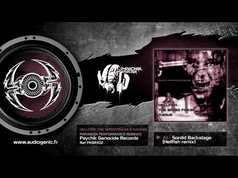 RADIUM - HELLFISH - THE SPEED FREAK - A1 - Sordid Backstage (Hellfish Remix) - PARANOÏA - PKGRX02