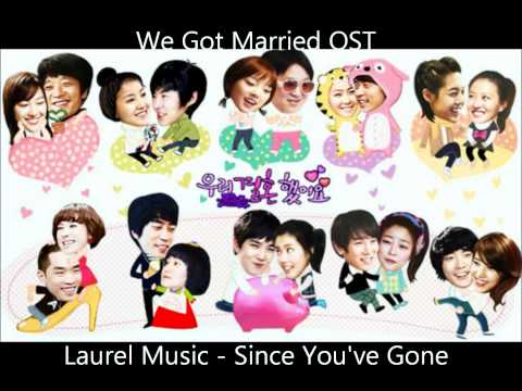 Laurel Music - Since You've Gone - We Got Married OST