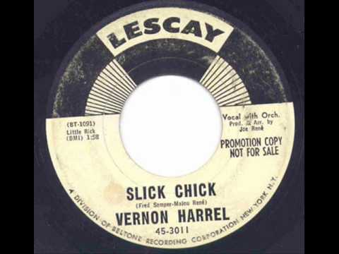Vernon Harrel Slick Chick Cold Cold Heart