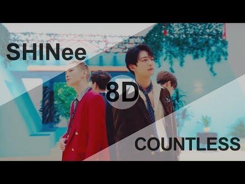 SHINee (샤이니) - COUNTLESS (셀 수 없는) [8D USE HEADPHONE] 🎧