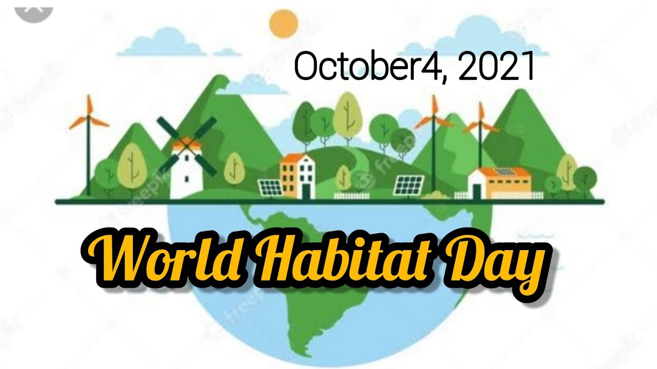 World Habitat Day 2021 | 10 Lines On World Habitat Day - Speech/Essay On World  Habitat Day - YouTube