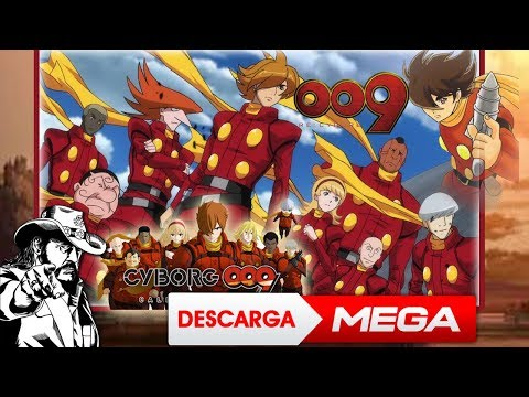 Cyborg 009 Todas Las Series Y Peliculas Todos Los Capitulos Audio Español Latino
