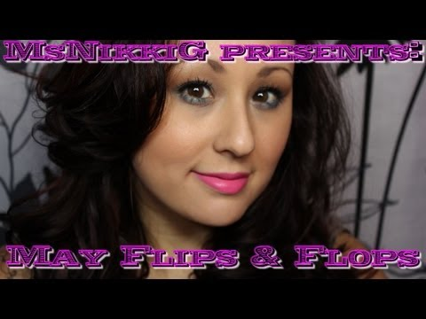 Flips & Flops: May 2013 (Monthly Likes & Dislikes)