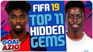 Top 11 Hidden Gem Players | FIFA 19 Career Mode