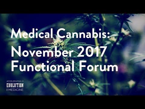 Medical Cannabis: November 2017 Functional Forum