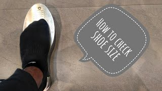 How to check your shoe size at home?