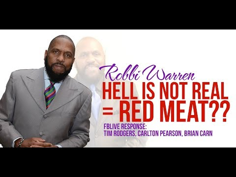 Prophet Robbi Warren-Hell's Not Real=Red Meat?? FBLIVE: Tim Rodgers, Carlton Pearson, Brian Carn