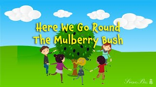 Here we go round the Mulberry Bush (instrumental nursery rhyme - lyrics video for karaoke)