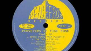 Purveyors Of Fine Funk - Your Body Keeps Me Satisfied