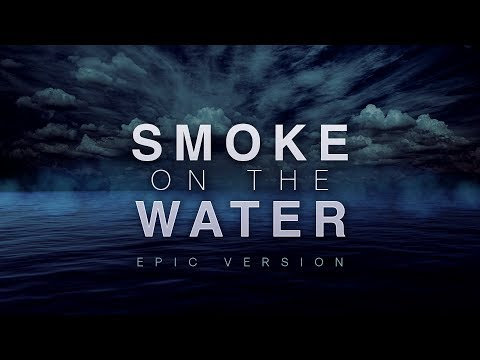 Smoke On The Water  Epic