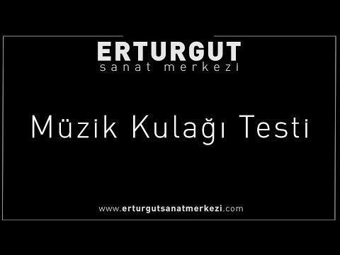 Müzik Kulagı Testi | Erturgut Sanat Merkezi