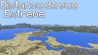 Distance de vue Extreme - Minecraft Windows 10