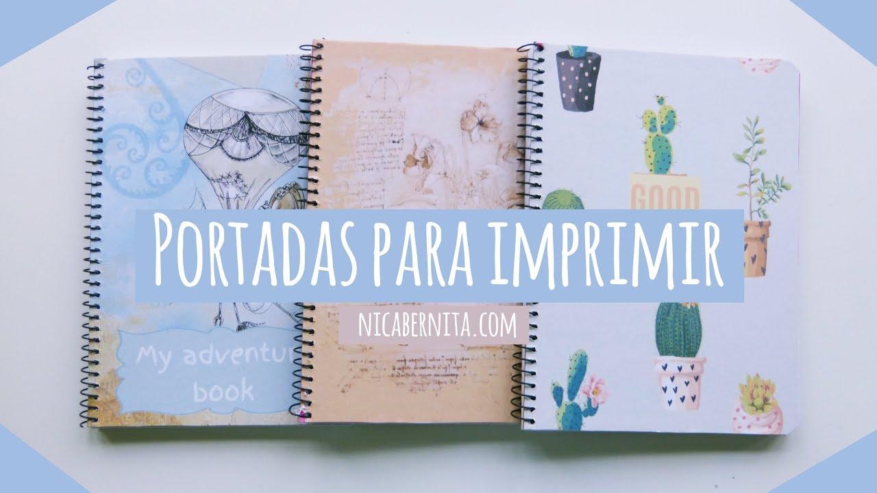 Truco Para Forrar Cuadernos Portadas Para Imprimir Nica Bernita