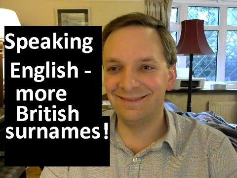 English Pronunciation 53: more common British surnames!
