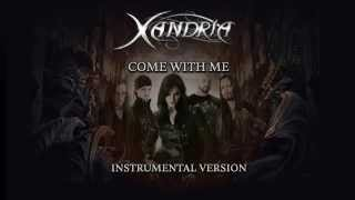 Xandria - Come With Me (Instrumental Version)