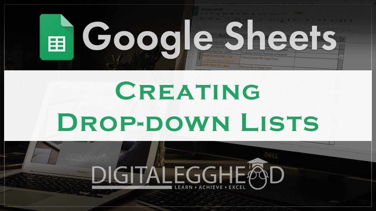 Creating a Dropdown List In Google Sheets - Digital Egghead
