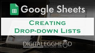 Google Sheets Tips - Creating Dropdown Lists