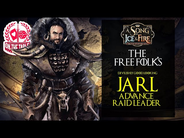 The Free Folk's Jarl Advance Raid Leader for A Song of Ice and Fire the Miniatures Game