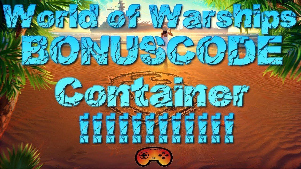 SCHNELL AKTIVIEREN!!! Container Bonuscode!!!! für World of Warships ...