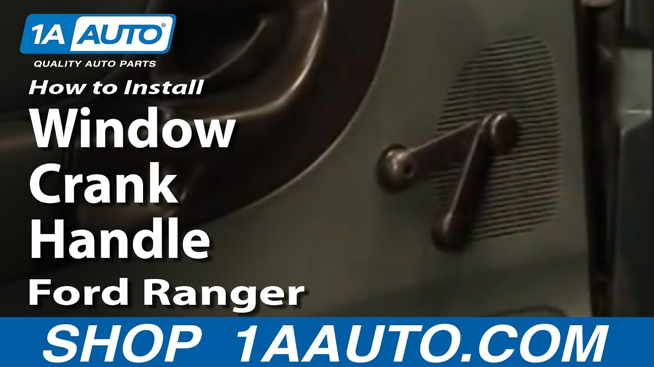 How To Install Replace Remove Window Crank Handle Ford