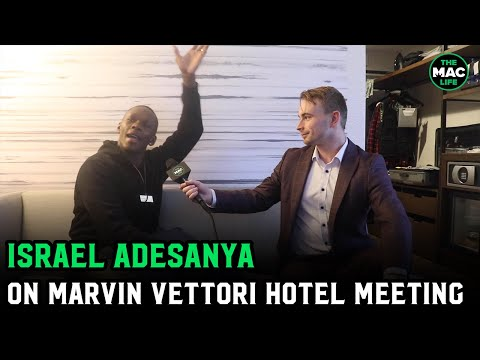 """Israel Adesanya details hotel run in with Marvin Vettori: """"I waved at him and he looked petrified"""""""