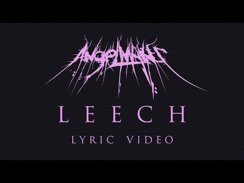 AngelMaker - LEECH (Official Lyric Video)