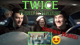 TWICE - Heart Shaker MV Reaction [SKINNY JEANS!!]