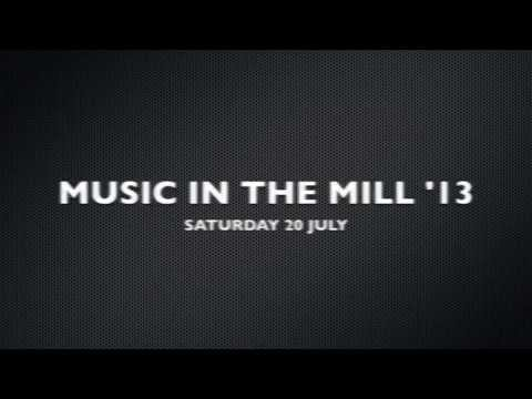 Music in the Mill '13
