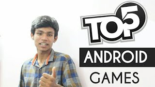 Top 5 Best Android Games | High Graphics Games - Tamil | தமிழ்