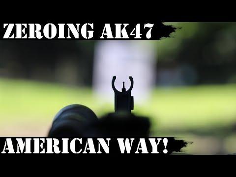 NEW VIDEO - Zeroing AK47: The American Way!