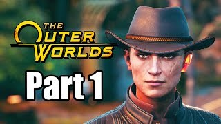 THE OUTER WORLDS Gameplay Walkthrough Part 1 XBOX ONE X - No Commentary