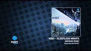Kibo - Sleepless Nights (Airdraw Remix)