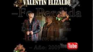 Valentin Elizalde - Fe Perdida En Vivo Desde Los Ángeles
