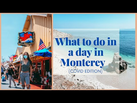 WHAT TO DO IN MONTEREY IN A DAY DURING COVID 2020 | TRAVEL GUIDE