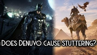 Crack REMOVES Denuvo. Do Assassin's Creed Origins and Batman Arkham knight perform better?