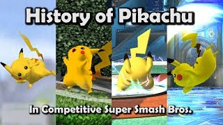 History of PIKACHU in Competitive Super Smash Bros. (64, Melee, Brawl, Wii U)
