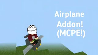 Controllable Airplane | MCPE Addon