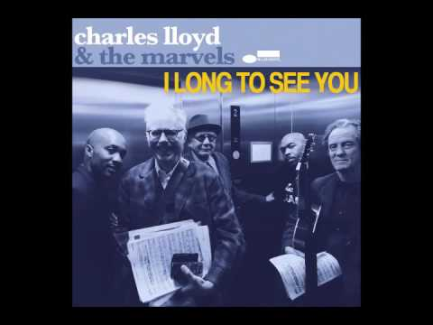 You are so beautiful - charles lloyd & the marvels