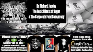 Dr. Richard Jacoby | The Toxic Effects of Sugar & The Corporate Food Conspiracy