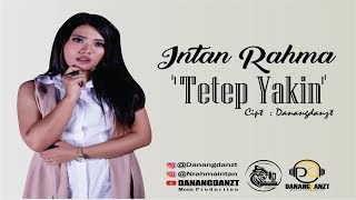 Intan Rahma - Tetep Yakin  (Official Video Lyric )