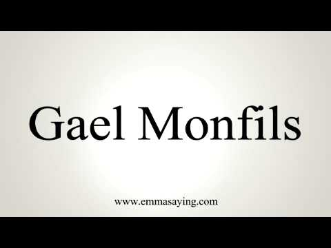 How to pronounce Gael Monfils