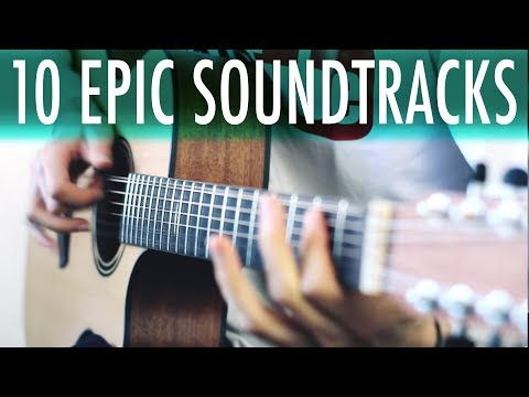 TOP 10 EPIC SOUNDTRACKS 12string guitar