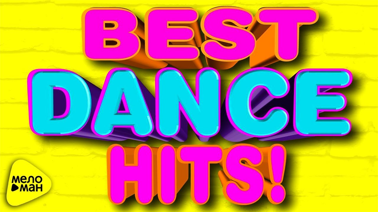 Best Dance Hits 2017 2018 Top 20 Euro Music Super Video Favorite Songs Youtube